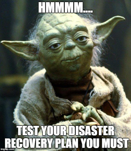 Test-Your-DR-Plan-Yoda