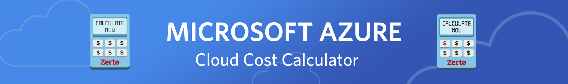 Azure Calculator | Zerto