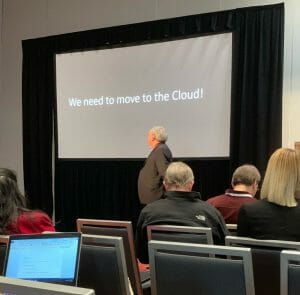 We need to move to the Cloud!